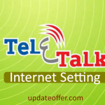 How To Set Teletalk Internet Setting