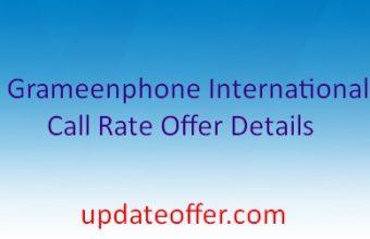 Grameenphone International Call Rate