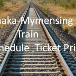 Dhaka-Mymensing Train Schedule & Ticket Price