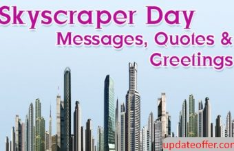 National Skyscraper Day 2020 Message, Quotes & Greetings