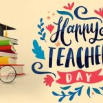 Happy Teachers Day 2019 Celebrate, Quates & Wishes