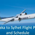 Dhaka to Sylhet Flight Price and Schedule in 2020