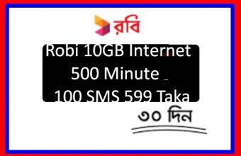 Robi 10GB 500 Minute 100 SMS 599Tk Offer