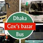 Dhaka to Cox's Bazar Bus Ticket Price and Schedule