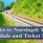 Dhaka to Narsingdi Train Schedule & Ticket Price